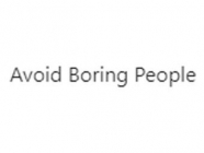 Avoid Boring People, by Leon Lin