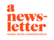 A newsletter, by Allison Roman
