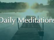 Daily Meditation
