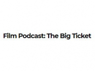 Film Podcast: The Big Ticket, by Variety