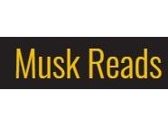 Musk Reads
