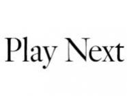 Play Next